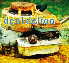 Dentdelion La Tondeuse